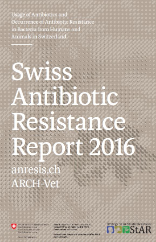 Swiss Antibiotic Resistance Report 2016 (Englisch)